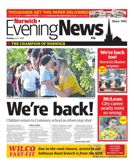Norwich Evening News, 2 June 2020. 'We're back! Children return to Costessey school as others stay shut'.