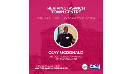 Ojay McDonald from the Association of Town and City Management is speaking at theReviving Ipswich Town Centre conference