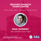 Paul Sweeney from the Centre for Cities is one of the speakers at theReviving Ipswich Town Centre conference