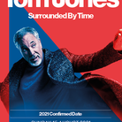 Tom Jones confirms 2021 Norwich concert will go ahead.