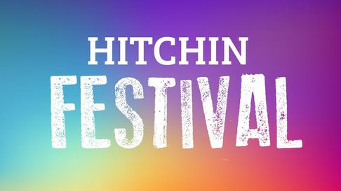 Hitchin Festival is set to make its triumphant return this July, with events across the town for the entire month