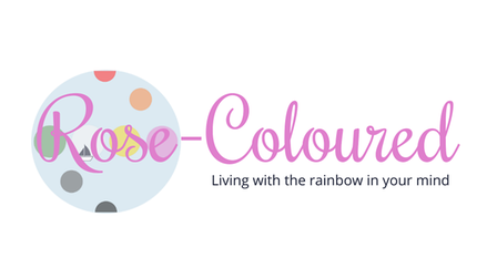 Rose-Coloured- living with the rainbow in your mind