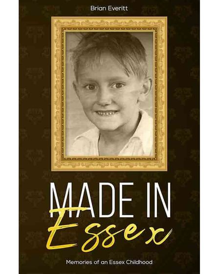 Made in Essex is an autobiography byBrian Everitt