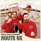 The cover of Route 66, Woody & Kleiny's single with The Hoosiers.