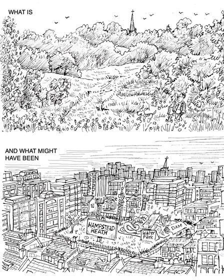 Hampstead Heath - what is, and what might have been. A cartoon by Ken Pyne
