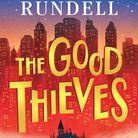 The Good Thieves by Katherine Rundell available at Waterstones in St Neots.