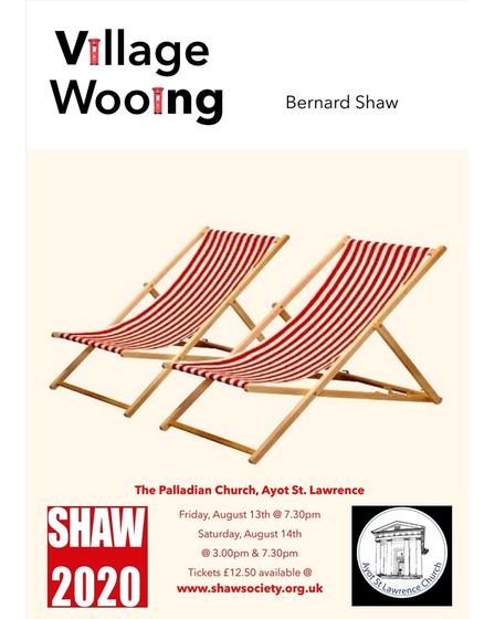 SHAW2020 presents Village Wooing by Bernard Shaw at The Palladian Church in Ayot St Lawrence, Hertfordshire.