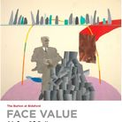 Face Value is a collection of portraits from The Arts Council Collection and The Burton at Bideford's permanent collection