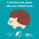 Local council litter and dog waste bins will present a simple message: 'if this bin is full, please take your rubbish home'