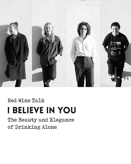 Red Wine Talk will be performing their new single I Believe In You from their new album at Latitude