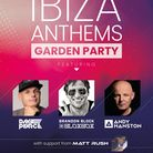 Ibiza Anthems Garden Party poster for Saffron Walden, Essex, with DJs Dave Pearce, Brandon Block and Andy Manston.