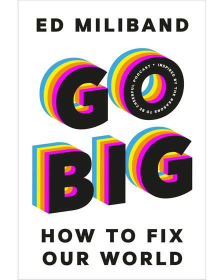 Go Big is published by Vintage price £18.99