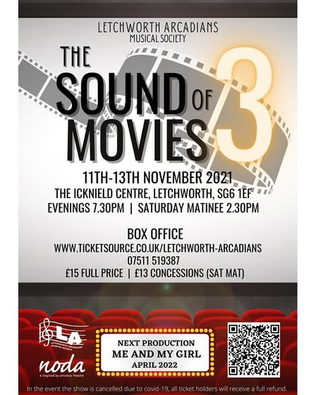 Letchworth Arcadians Musical Society will be putting on The Sound of Movies 3 at The Icknield Centre.
