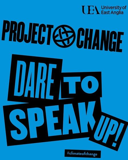 Dare to Speak Up, UEA and Project Change are asking young people aged 11 - 18 to write a speech for climate change.