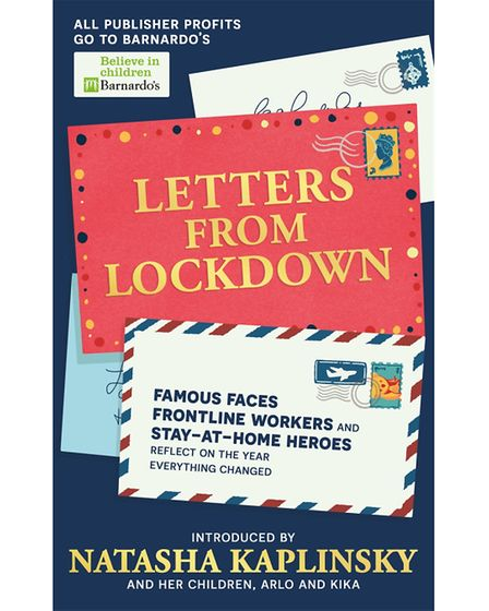Letters From Lockdown by Natasha Kaplinsky features a contribution from Colette Moreira-Henocq.