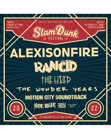 Alexisonfire and Rancid have been announced as Slam Dunk Festival 2022's first stage headliners.