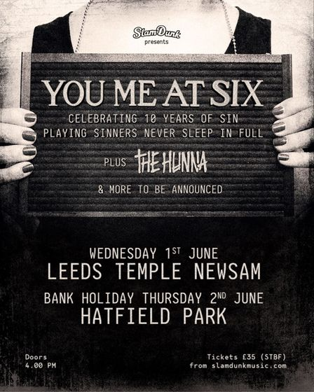 You Me At Six have announced ahuge show at Hatfield Park for Thursday, June 2, 2022.
