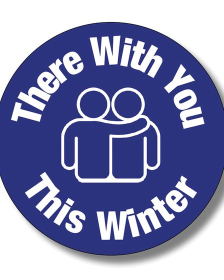 This newspaper is running the There With You This Winter campaign.