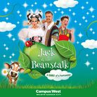 Jack & the Beanstalk will be this year's pantomime at the Campus West inWelwyn Garden City.