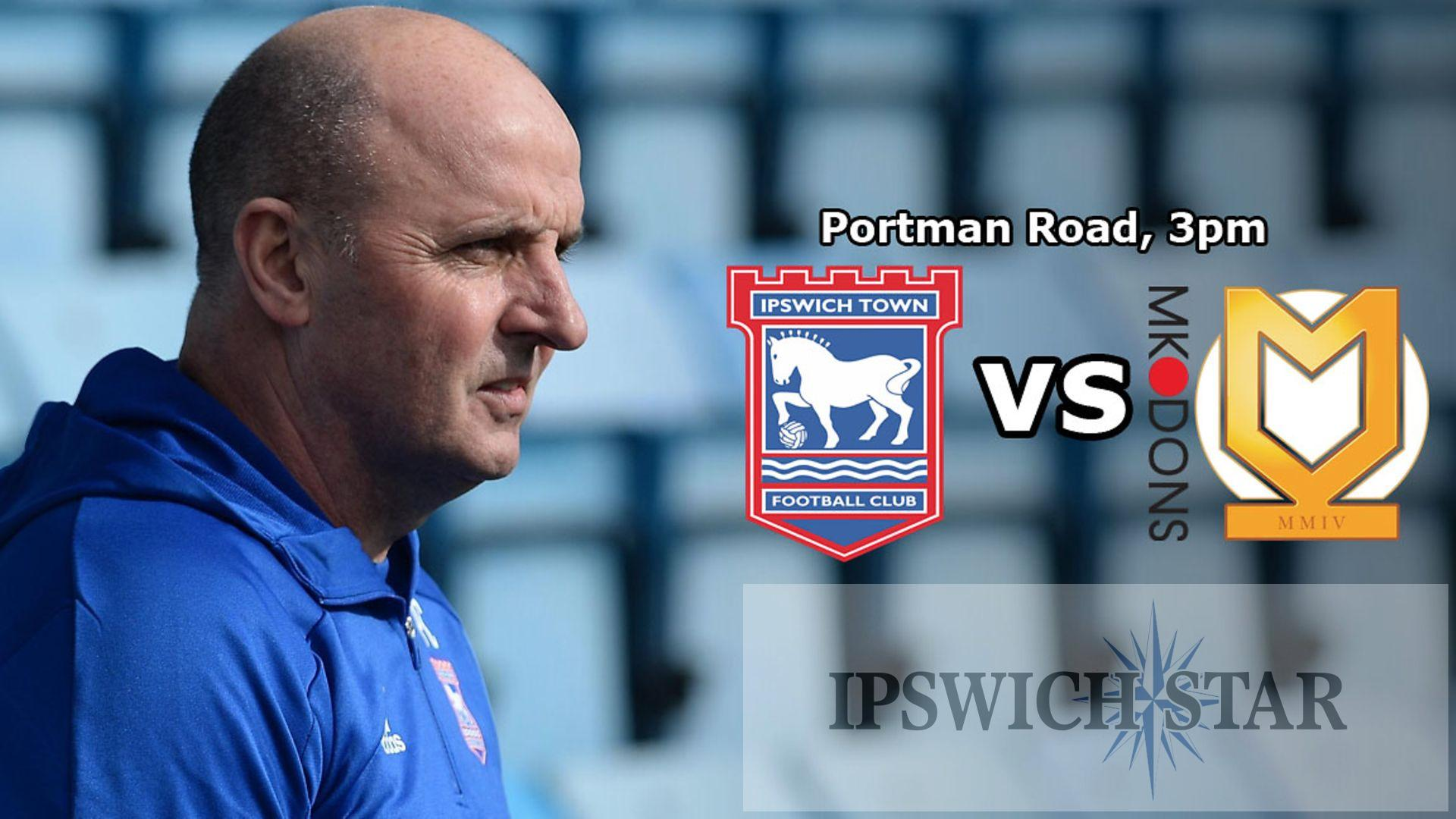 Matchday Live: American era begins at Portman Road as MK Dons visit